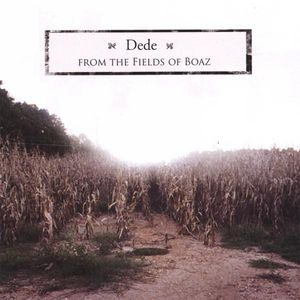 From the Fields of Boaz EP