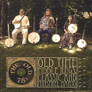 Old Time Fiddle Rags & Minstrel Banjo