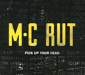 Pick Up Your Head [Explicit Content]