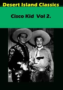 Cisco Kid, Vol. 2