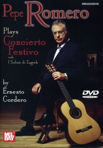 Pepe Romero Plays Concierto Festivo By Ernesto