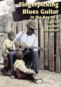 Fingerpicking Blues Guitar In The Key Of C [Import]
