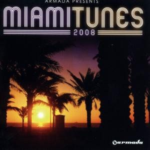 Armada Presents: Miami Tunes 2008 /  Various [Import]