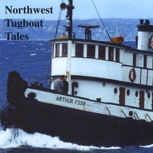 Northwest Tugboat Tales /  Various