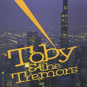 Toby & the Tremors