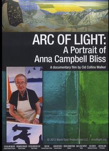 Arc of Light: Portrait of Anna Campbell Bliss