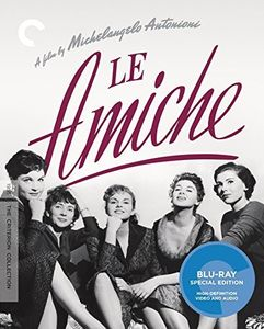 Le Amiche (Criterion Collection)
