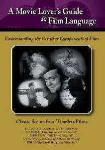 Movie Lovers Guide to Film Language: Classic