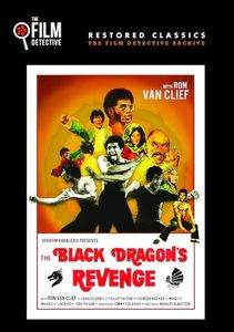 The Black Dragon's Revenge: Special Edition (The Film DetectiveRestored Version)