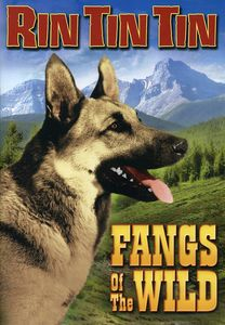 Rin Tin Tin: Fangs of the Wild