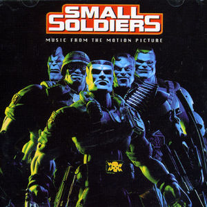 Small Soldiers (Original Soundtrack) [Import]