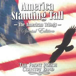 Front Porch Country Band : Two Great Albums. One Great American Band.