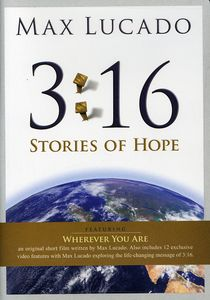 Max Lucado 3:16 Stories of Hope