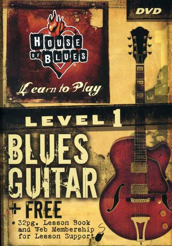 House Of Blues Presents Learn To Play Blues Guitar - Level 1 [Instructional]