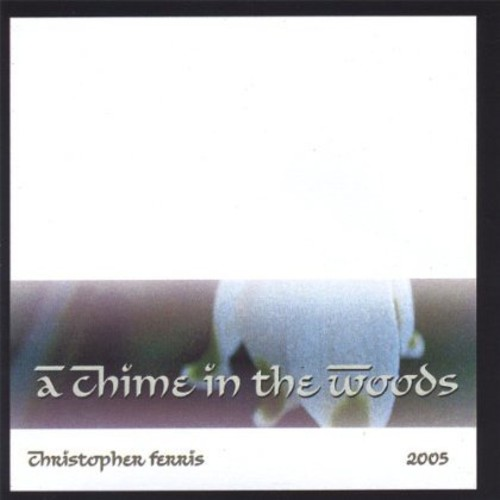 Chime in the Woods-2005
