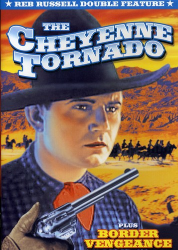 Reb Russell Double Feature: Cheyenne Tornado/ Border Vengeance