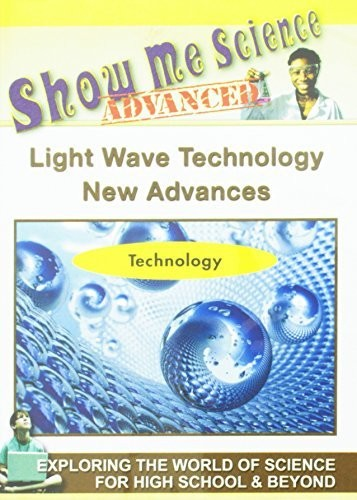 Science Technology: Light Wave Technology New