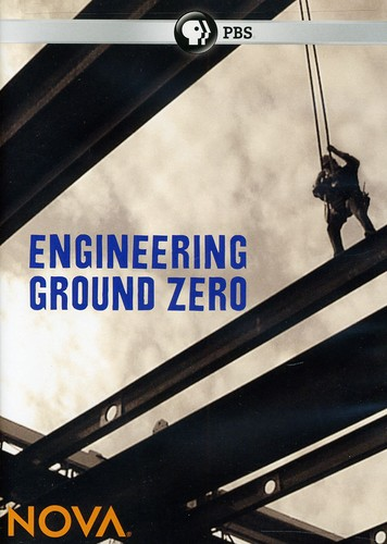 Nova: Engineering Ground Zero
