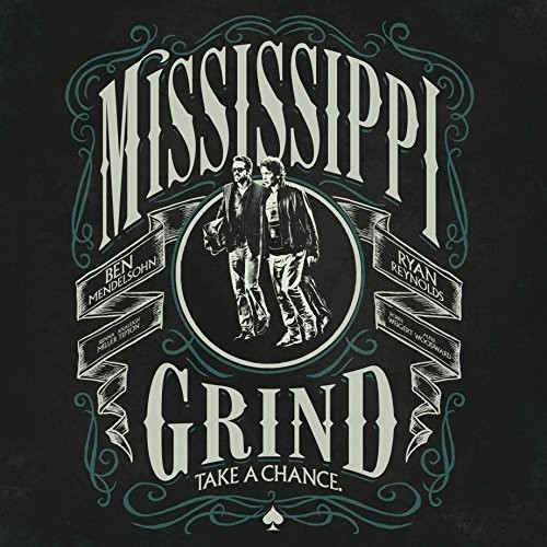 Mississippi Grind Complete Collection (Original Soundtrack)