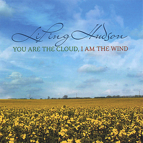 You Are the Cloud I Am the Wind