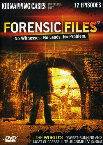 Forensic Files: Kidnapping Cases
