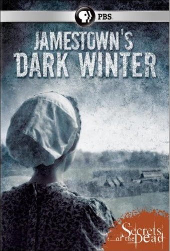 Secrets of the Dead: Jamestown's Dark Winter