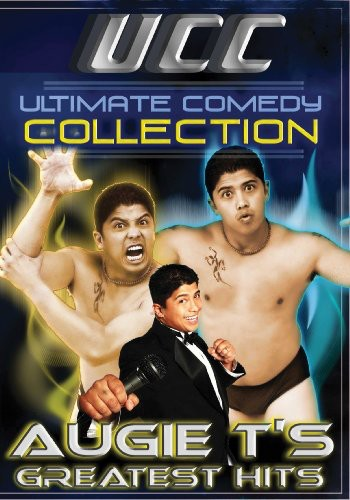 UCC - Ultimate Comedy Collection: Augie T's Greatest Hits