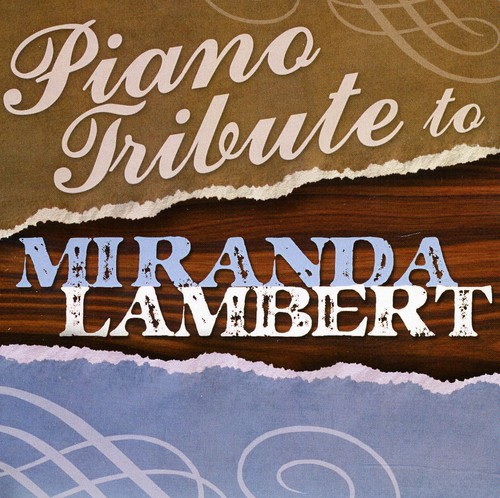 Piano Tribute to Miranda Lambert /  Various