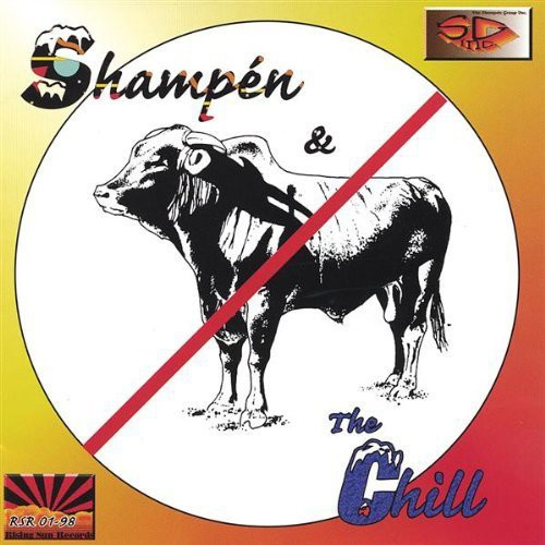 Shampn & the Chill/ No Bull