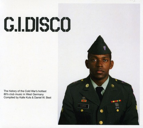 G.I. Disco Compiled and Mixed By Kalle Kuts and Daniel W. Best