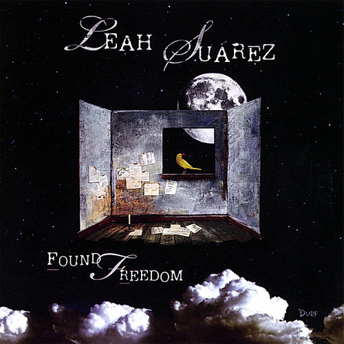 Suarez, Leah : Found Freedom