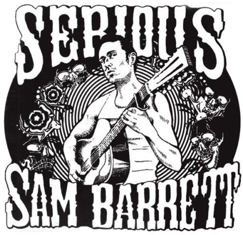 Serious Sam Barrett