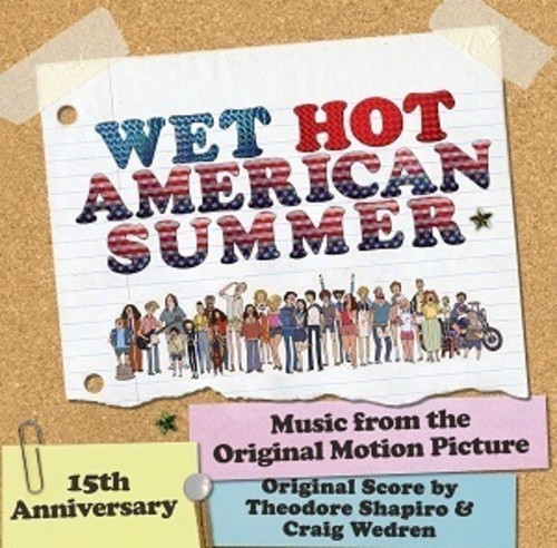 Wet Hot American Summer (score) (Original Soundtrack)