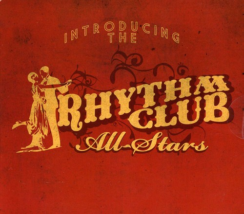 Introducing the Rhythm Club All Stars