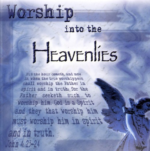 Worship Into the Heavenlies