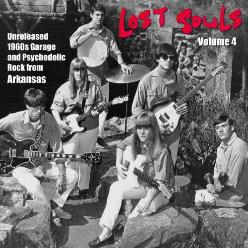 Lost Souls Vol. 4: Unreleased 1960s Garage & Psych