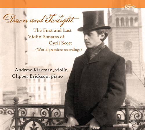 Dawn & Twilight: The First & Last Violin Sonatas