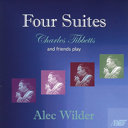 Alec Wilder: Four Suites