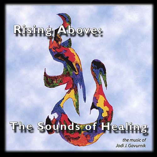 Rising Above: Sounds of Healing