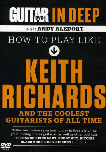 Guitar World in Deep: How to Play in the Style of Keith Richards
