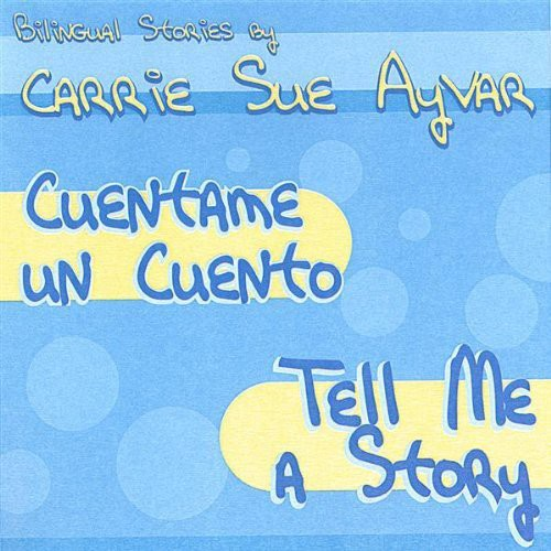Cuentame Un Cuento/ Tell Me a Story
