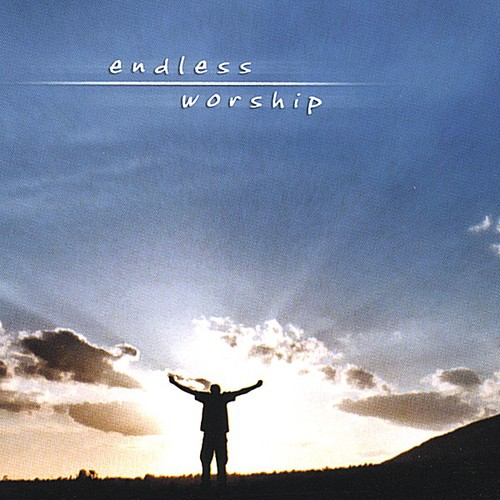 Endless Worship