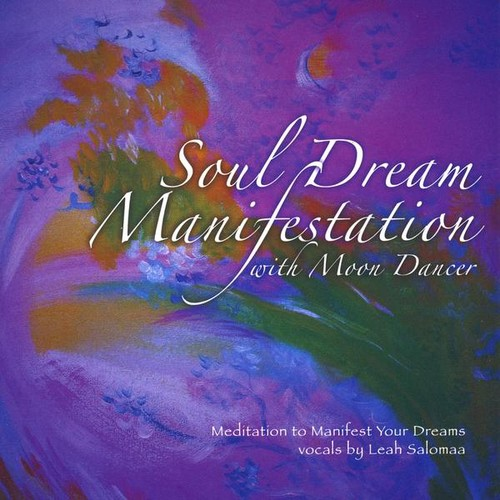 Soul Dream Manifestation