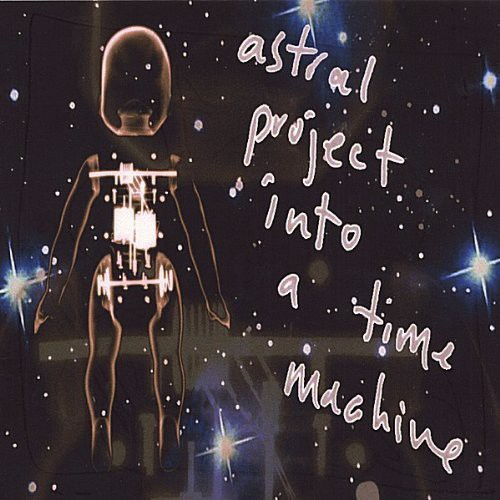 Astral Project Into a Time Machine