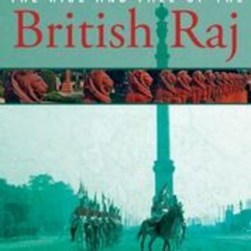 Globe Trekker: Rise And Fall Of The British Raj