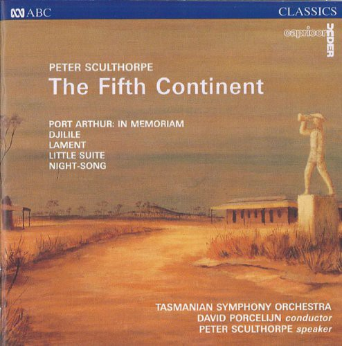 Sculthorpe: Fifth Continent /  Port Arthur
