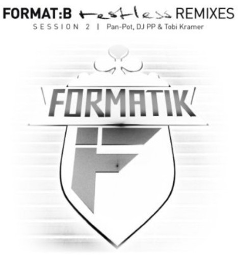Format:B - Restless Remixes Session 2