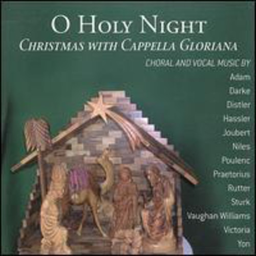 O Holy Night: Christmas with Cappella Gloriana