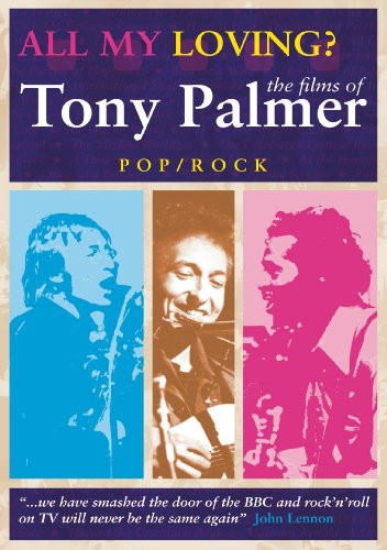 All My Loving: Films of Tony Palmer