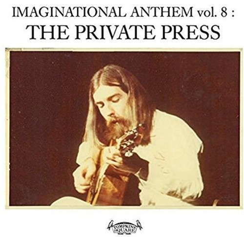 Imaginational Anthem, Vol. 8: The Private Press /  Various